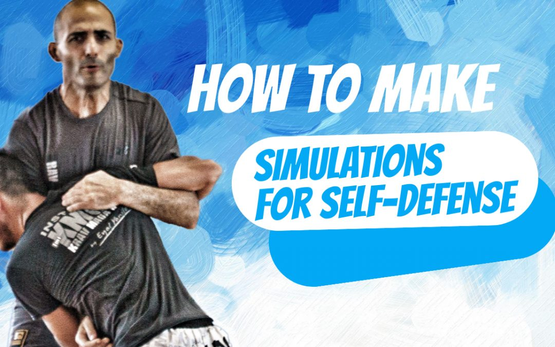 How to make simulations for self defense